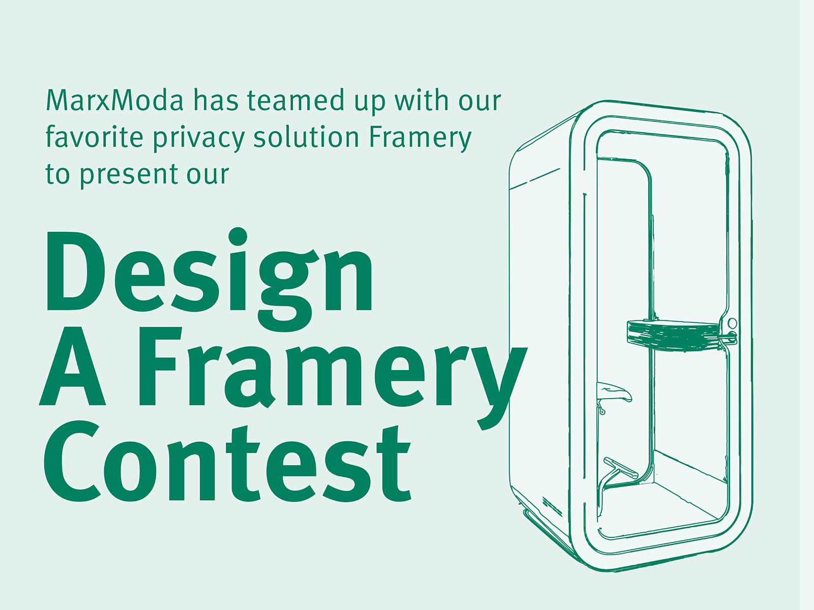 A flyer with a cartoon of a Framery and the words Design a Framery contest.